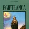 """Un roman creştin """"Egipteanca"""""""